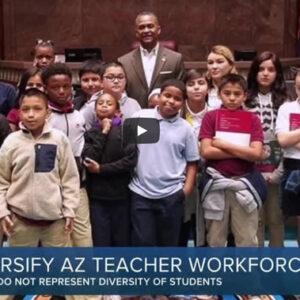 Push to Diversify Arizona Teacher Workforce